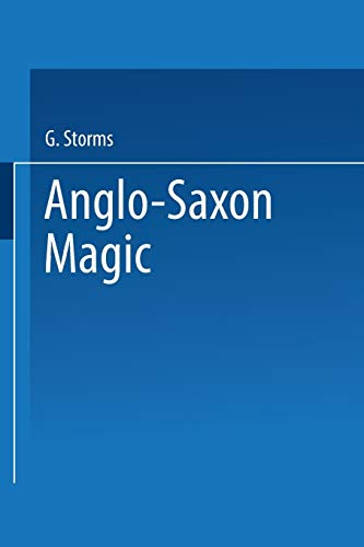 9789401758468: Anglo-Saxon Magic