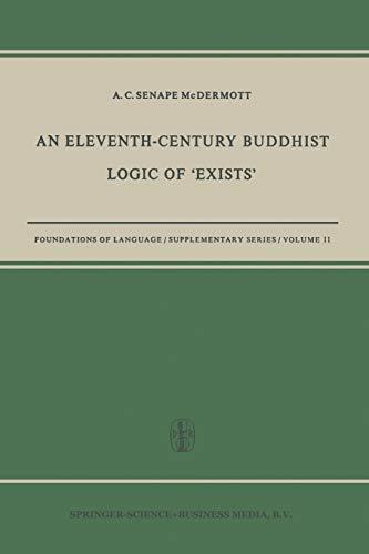 9789401758512: An Eleventh-Century Buddhist Logic of 'Exists': Ratnakīrti's Kṣaṇabhaṅgasiddhiḥ Vyatirekātmikā (Foundations of Language Supplementary Series)