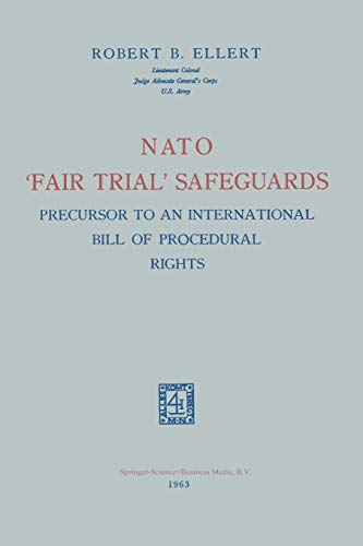 9789401767088: Nato 'Fair Trial' Safeguards: Precursor to an International Bill of Procedural Rights