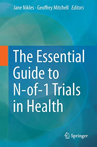 9789401771993: The Essential Guide to N-of-1 Trials in Health