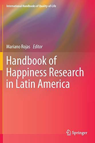 Handbook of Happiness Research in Latin America: Rojas, Mariano (Editor)