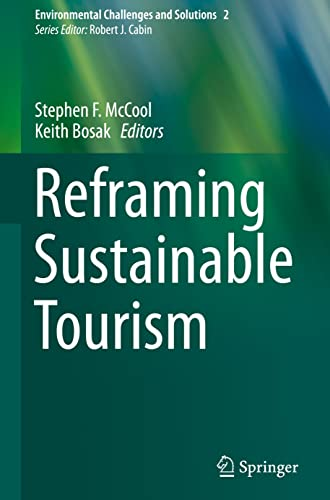 9789401772082: Reframing Sustainable Tourism (Environmental Challenges and Solutions)