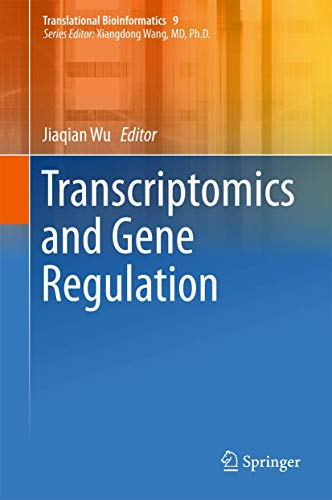 9789401774482: Transcriptomics and Gene Regulation (Translational Bioinformatics)