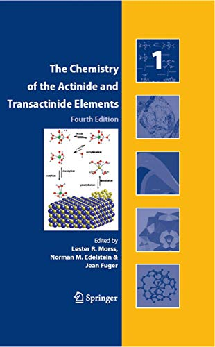 The Chemistry of the Actinide and Transactinide: LESTER R. MORSS
