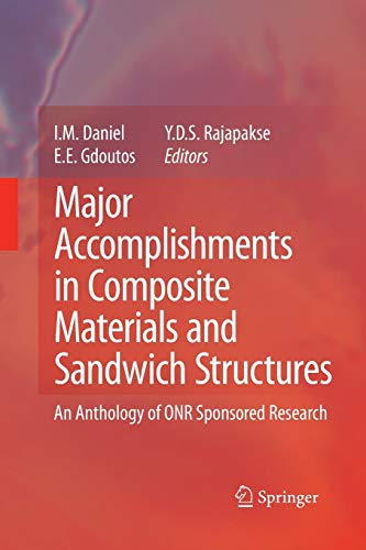 9789401776950: Major Accomplishments in Composite Materials and Sandwich Structures: An Anthology of ONR Sponsored Research