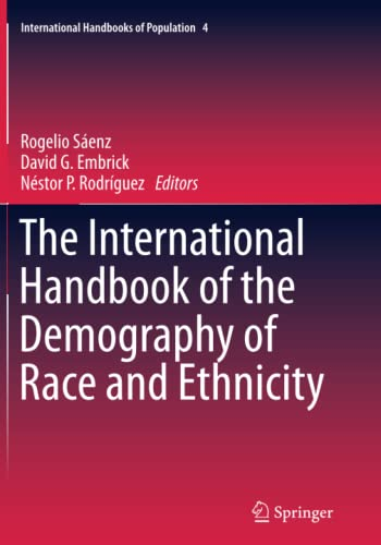 The International Handbook of the Demography of Race and Ethnicity (Paperback)