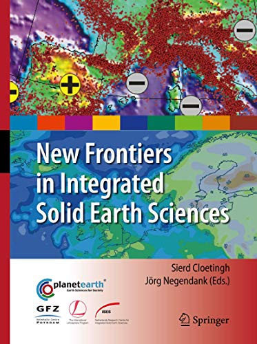 9789401777025: New Frontiers in Integrated Solid Earth Sciences (International Year of Planet Earth)