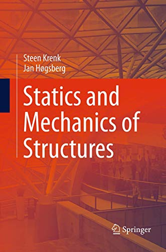 Statics and Mechanics of Structures: STEEN KRENK