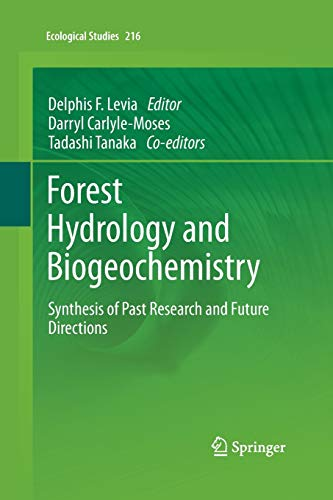 9789401777704: Forest Hydrology and Biogeochemistry: Synthesis of Past Research and Future Directions (Ecological Studies)