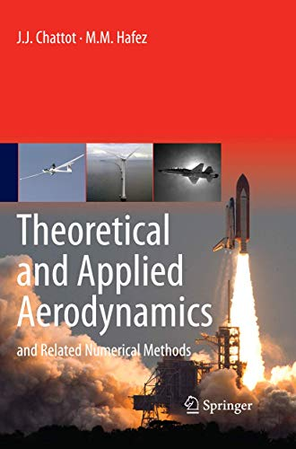 9789401777933: Theoretical and Applied Aerodynamics: and Related Numerical Methods