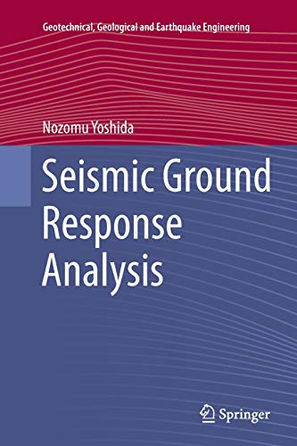 9789401778404: Seismic Ground Response Analysis (Geotechnical, Geological and Earthquake Engineering)