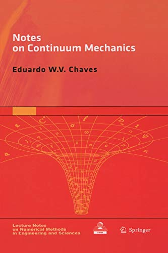 9789401778473: Notes on Continuum Mechanics (Lecture Notes on Numerical Methods in Engineering and Sciences)