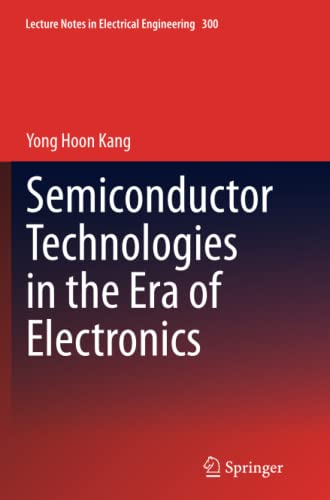 9789401779166: Semiconductor Technologies in the Era of Electronics (Lecture Notes in Electrical Engineering)