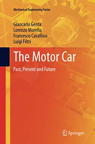 9789401779555: The Motor Car: Past, Present and Future