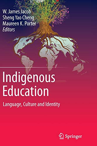 9789401779593: Indigenous Education: Language, Culture and Identity