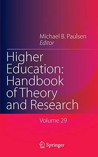 Higher Education: Handbook of Theory and Research : Volume 29