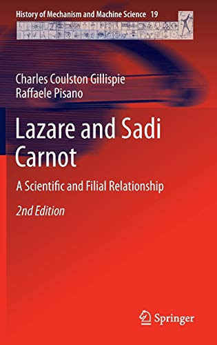 9789401780100: Lazare and Sadi Carnot: A Scientific and Filial Relationship (History of Mechanism and Machine Science)