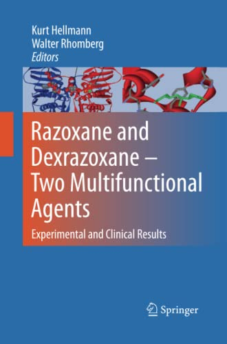 9789401780483: Razoxane and Dexrazoxane - Two Multifunctional Agents: Experimental and Clinical Results