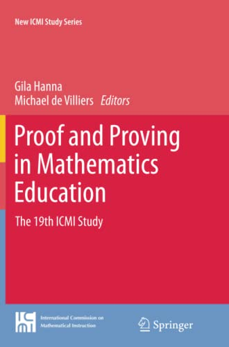 9789401780667: Proof and Proving in Mathematics Education: The 19th ICMI Study (New ICMI Study Series)
