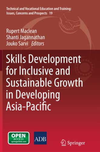9789401780674: Skills Development for Inclusive and Sustainable Growth in Developing Asia-Pacific (Technical and Vocational Education and Training: Issues, Concerns and Prospects)