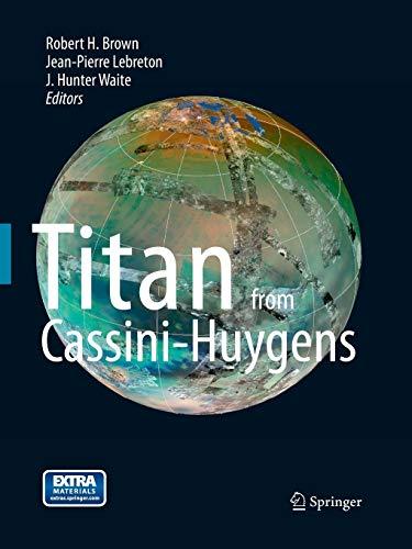 9789401781077: Titan from Cassini-Huygens
