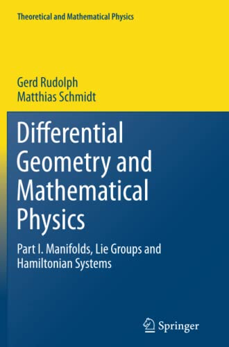 9789401781985: Differential Geometry and Mathematical Physics: Part I. Manifolds, Lie Groups and Hamiltonian Systems (Theoretical and Mathematical Physics)