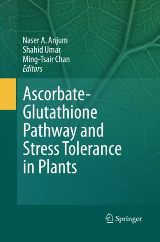 Ascorbate-Glutathione Pathway and Stress Tolerance in Plants