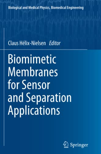 9789401782241: Biomimetic Membranes for Sensor and Separation Applications (Biological and Medical Physics, Biomedical Engineering)