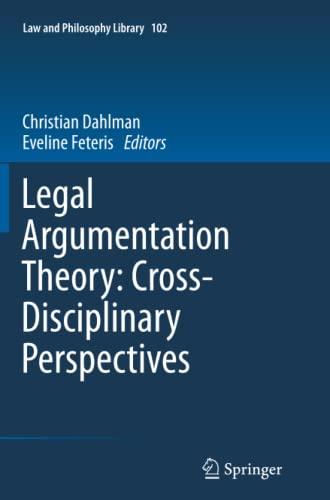 9789401782357: Legal Argumentation Theory: Cross-Disciplinary Perspectives (Law and Philosophy Library)