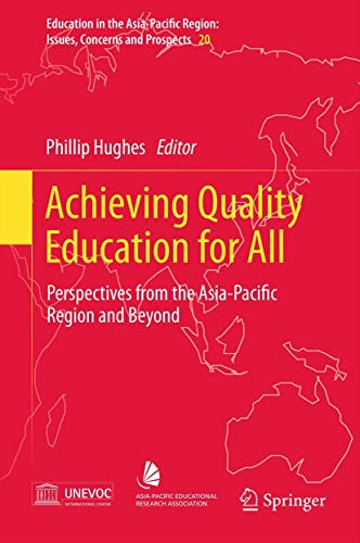 Achieving Quality Education for All: Perspectives from the Asia-Pacific Region and Beyond