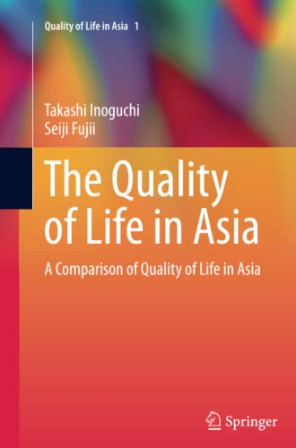 9789401782630: The Quality of Life in Asia: A Comparison of Quality of Life in Asia