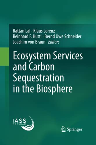 9789401783026: Ecosystem Services and Carbon Sequestration in the Biosphere