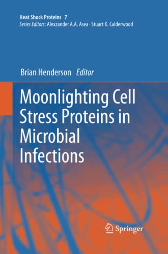 9789401783057: Moonlighting Cell Stress Proteins in Microbial Infections (Heat Shock Proteins)