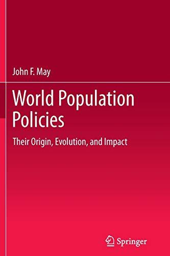 9789401783125: World Population Policies: Their Origin, Evolution, and Impact