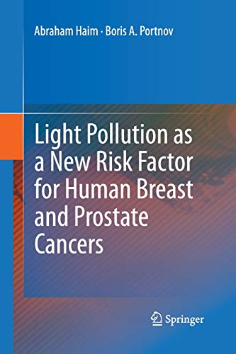 9789401783156: Light Pollution as a New Risk Factor for Human Breast and Prostate Cancers