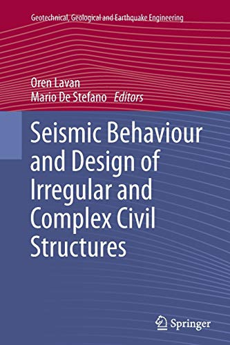 9789401783248: Seismic Behaviour and Design of Irregular and Complex Civil Structures (Geotechnical, Geological and Earthquake Engineering)