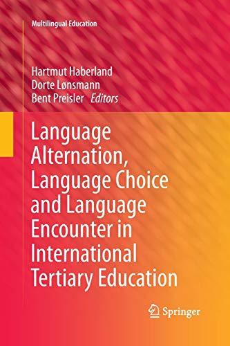 Language Alternation, Language Choice and Language Encounter in International Tertiary Education (...