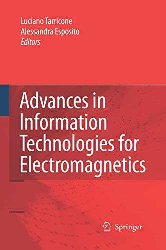9789401783460: Advances in Information Technologies for Electromagnetics