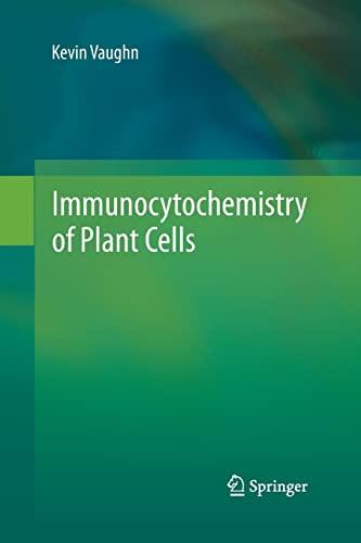 9789401783514: Immunocytochemistry of Plant Cells
