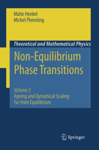 9789401783729: Non-Equilibrium Phase Transitions: Volume 2: Ageing and Dynamical Scaling Far from Equilibrium (Theoretical and Mathematical Physics)