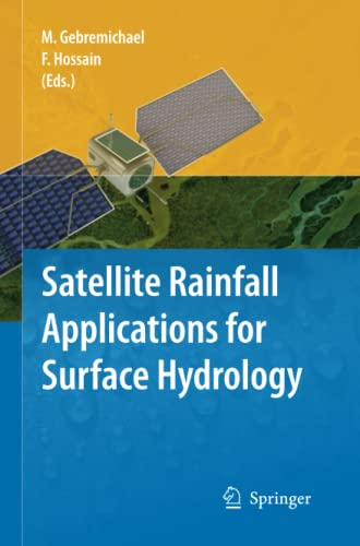 9789401783859: Satellite Rainfall Applications for Surface Hydrology