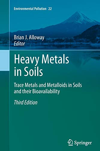 9789401783910: Heavy Metals in Soils: Trace Metals and Metalloids in Soils and their Bioavailability (Environmental Pollution)