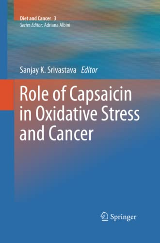 9789401784290: Role of Capsaicin in Oxidative Stress and Cancer (Diet and Cancer)