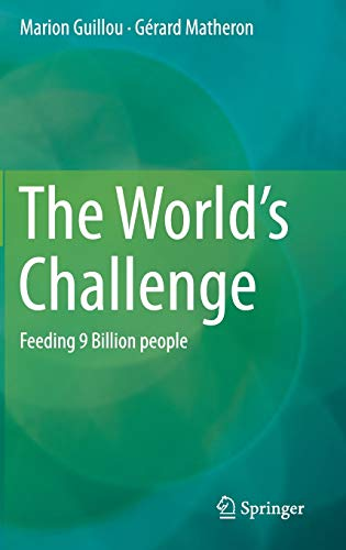 The World?s Challenge: Feeding 9 Billion people: Marion Guillou