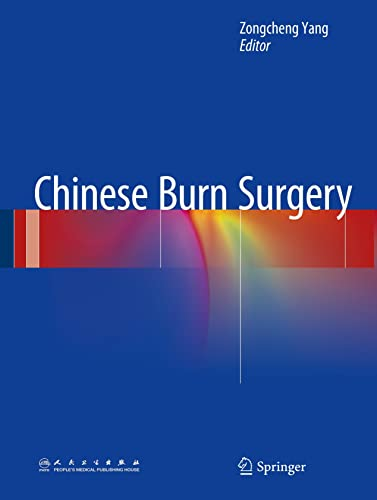 Chinese Burn Surgery: Zongcheng Yang