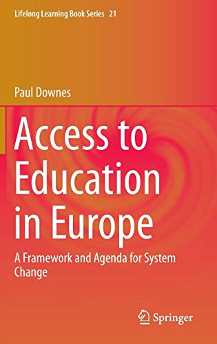 Access to Education in Europe: A Framework and Agenda for System Change (Lifelong Learning Book ...