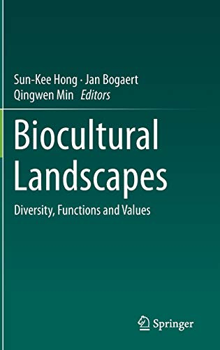 9789401789400: Biocultural Landscapes: Diversity, Functions and Values