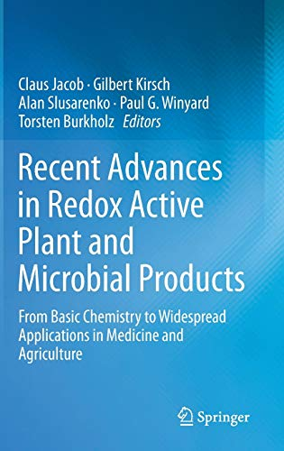 Recent Advances in Redox Active Plant and Microbial Products: Claus Jacob