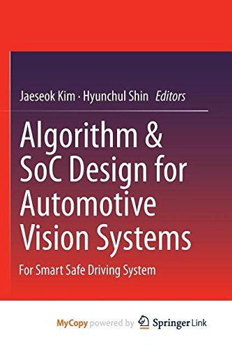 9789401790765: Algorithm & SoC Design for Automotive Vision Systems: For Smart Safe Driving System