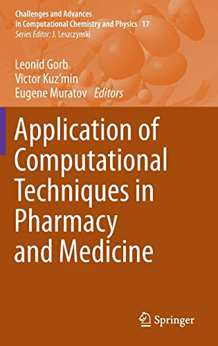 Application of Computational Techniques in Pharmacy and Medicine (Challenges and Advances in ...